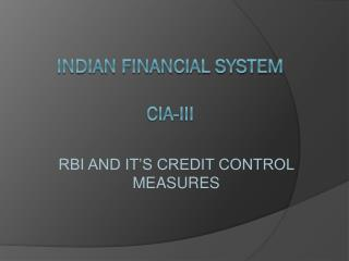 INDIAN FINANCIAL SYSTEM CIA-III