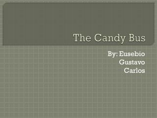 The  Candy  Bus