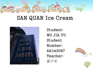SAN QUAN Ice Cream