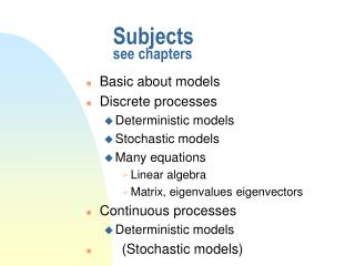 Subjects see chapters