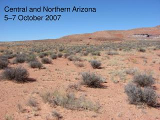 Central and Northern Arizona 5–7 October 2007