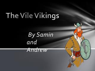 The Vile Vikings