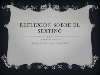 REFLEXION SOBRE EL SEXTING
