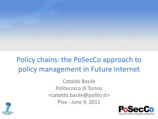 Policy chains: the  PoSecCo  approach to policy management in Future Internet