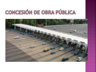 Concesión de obra pública