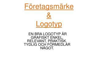 Företagsmärke & Logotyp