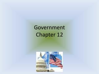 Government Chapter 12