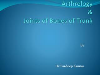 Arthrology & Joints of Bones of Trunk
