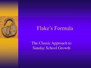 Flake s Formula