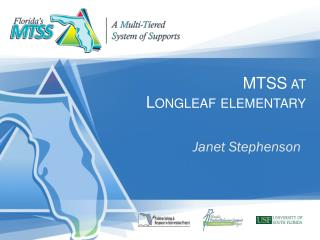 MTSS at  Longleaf  elementary