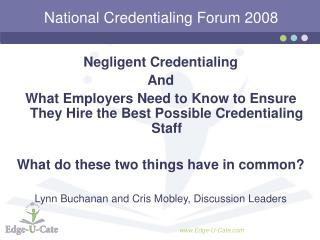 National Credentialing Forum 2008