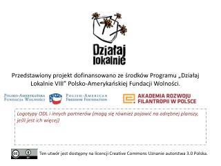 Ten utwór jest dostępny na licencji  Creative Commons  Uznanie autorstwa 3.0 Polska.