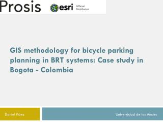 GIS methodology for bicycle parking planning in BRT systems: Case study in Bogota - Colombia