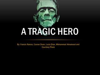 A Tragic Hero