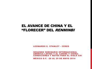 """El avance de China y el """"florecer"""" del  Renminbi"""