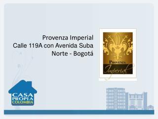 Provenza  Imperial Calle 119A con Avenida Suba Norte  - Bogotá