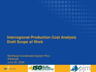 Interregional Production Cost Analysis Draft Scope of Work