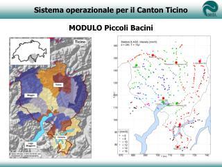 Sistema operazionale  per  il  Canton Ticino MODULO  Piccoli Bacini