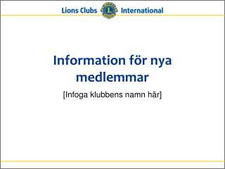 Information för nya medlemmar