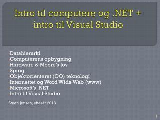 Intro til computere og .NET + intro til Visual  Studio