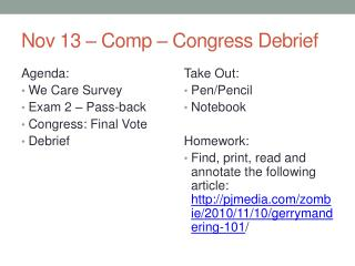 Nov 13 � Comp � Congress Debrief