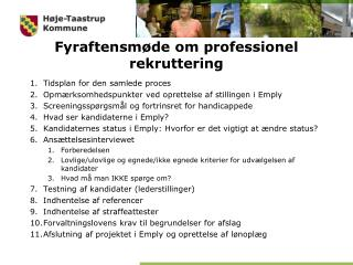 Fyraftensm�de om professionel rekruttering