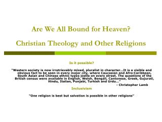Are We All Bound for Heaven Christian Theology and Other Religions