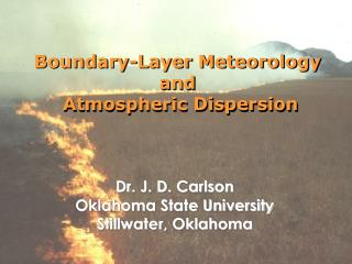 Boundary-Layer Meteorology and  Atmospheric Dispersion