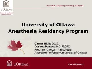 University of  Ottawa Anesthesia Residency Program