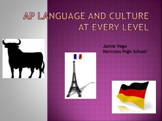 AP Language and Culture at Every Level
