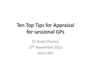 Ten Top Tips for Appraisal  for sessional GPs