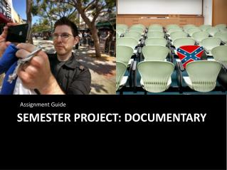 Semester Project: Documentary
