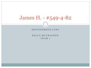 James H. - #549-4-82