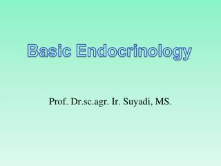 Basic  Endocrin ology