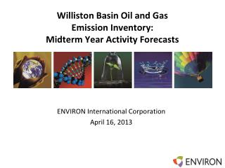 Williston Basin Oil and Gas  Emission  Inventory: Midterm Year Activity Forecasts