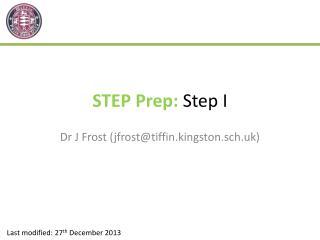 STEP Prep:  Step I