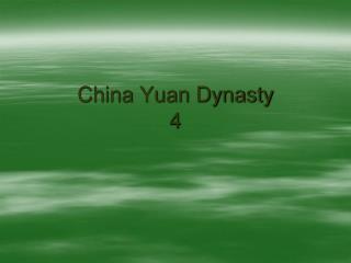 China Yuan Dynasty 4
