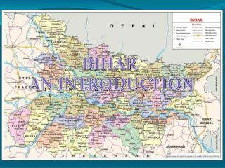 BIHAR  AN INTRODUCTION