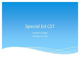 Special Ed CST