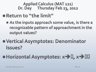 Applied Calculus (MAT 121) Dr. Day	Thursday Feb 23, 2012
