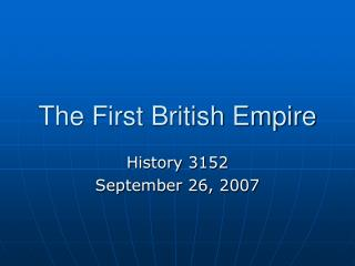 The First British Empire