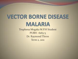 VECTOR BORNE DISEASE MALARIA