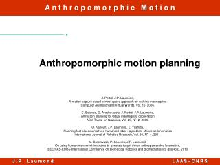 Anthropomorphic motion planning
