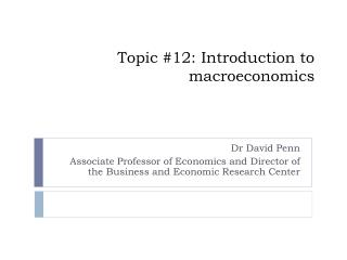 Topic #12: Introduction to macroeconomics