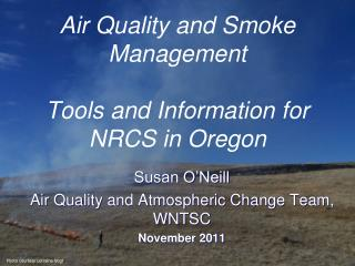 Air Quality and Smoke Management   Tools and Information for NRCS in Oregon
