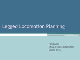 Legged Locomotion Planning