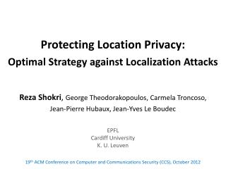 Protecting Location Privacy : Optimal Strategy against Localization Attacks