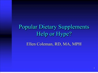 Popular Dietary Supplements Help or Hype