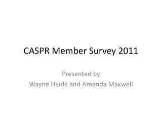 CASPR Member Survey 2011