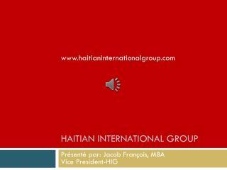 Haitian International Group